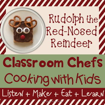 Cooking with Kids - Rudolph the Red-Nosed Reindeer