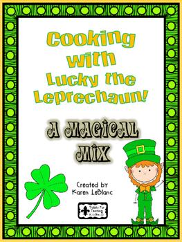 Cooking with Lucky Leprechaun - A Magical Mix