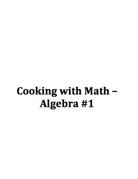 Cooking with Math - Algebra edition