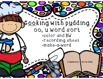 Cooking with Pudding, oo, u word sort
