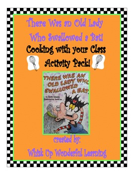 Cooking with Your Class / There Was an Old Lady who Swallo