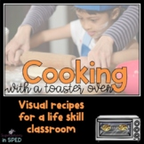 #Spedprepsummer2 Cooking with a Toaster Oven:5 Visual Recipes for SpED Classroom