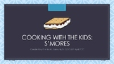 Cooking with the Kids: S'mores AAC Smarty Symbols