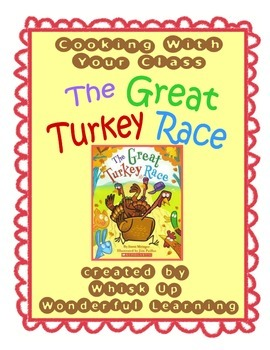 Cooking with your Class / The Great Turkey Race - Thanksgiving