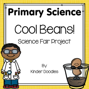 Cool Beans! Sprouting Bean Seeds Science Fair Project
