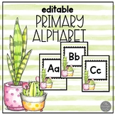 Cool Cactus EDITABLE Classroom Alphabet