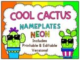Cool Cactus | Neon | Nameplates Editable Bundle