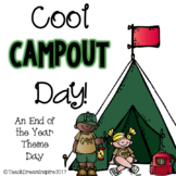 Cool Campout Day {An End of the Year Theme Day}