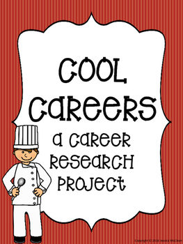 Cool Careers: A Career Research Project