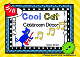 Cool Cat Classroom Decor