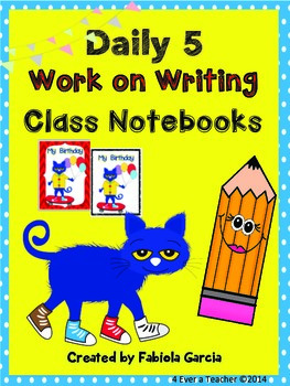 Cool Cat--Daily 5--Work on Writing