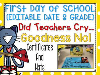 Cool Cat First Day of School Certificates and Hat {First Grade} 2016-2018