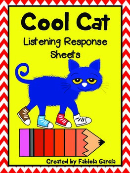 Cool Cat Listening Response Sheets