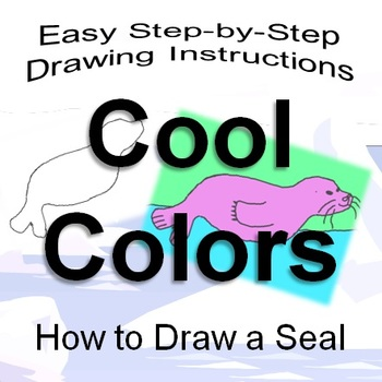 Cool Colors: How to Draw a Seal