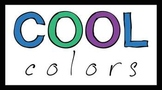 Cool Colors Sign