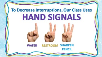 Hand Signals CLASSROOM MANAGEMENT SIGN