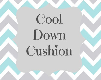 Cool Down Cushion sign