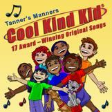 Cool Kind Kid Award-Winning Audio CD [Social Skills for Bullying Prevention]