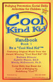 "Cool Kind Kid Handbook, Book 1:  Be a ""Cool Kind Kid"""