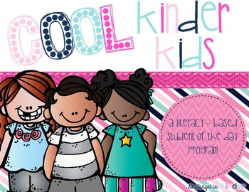 Cool Kinder Kids {A Literacy Based Student of the Day Program}