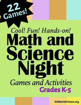 Cool Math & Science Night STEM Games and Activities ~ K-5