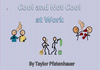 Cool/Not Cool at Work