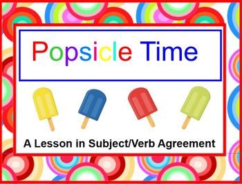 Cool Off With Popsicle Time - A Lesson in Subject Verb Agreement