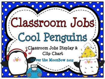 Cool Penguins Themed Classroom Jobs Display & Clip Chart