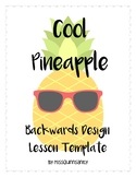 Cool Pineapple Backwards Design Lesson Template