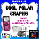 Trigonometry Fun Polar Graphs on the TI 83 Plus TI 84 Plus