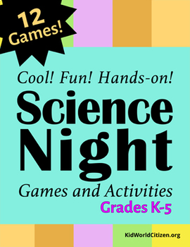 Cool Science Night STEM Games and Activities ~ K-5 School Wide Event