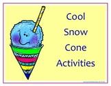 Cool Snow Cone Activities