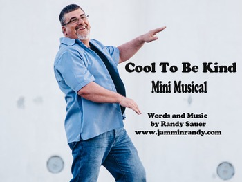 Cool To Be Kind  (Mini Musical)