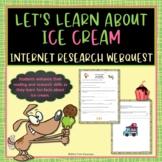 Ice Cream Treats Webquest Internet Scavenger Hunt Common Core