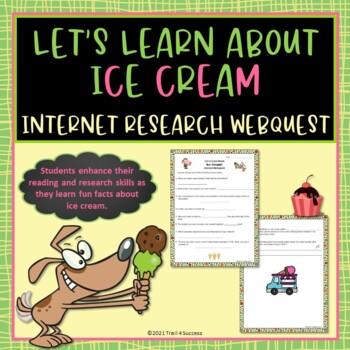 Ice Cream Treats Webquest Internet Scavenger Hunt Activity Common Core