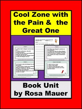 Cool Zone with the Pain and the Great One Book Unit