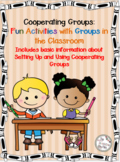 Cooperating Groups and Fun Activities for the Classroom
