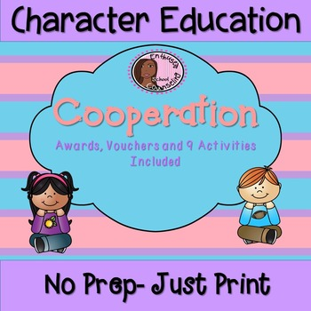 Cooperation Activity Pack- 9 Activities- Awards-Vouchers Included