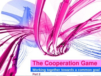 Cooperation Game – Working Together Towards a Common Goal, part 2