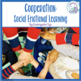 Cooperation: Social Emotional Learning