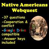 Native Americans Webquest (Cooperation and Conflict)