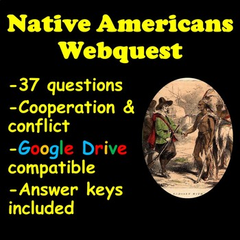 Cooperation and Conflict with Native Americans Webquest