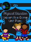 Cooperative Games Unit Plans