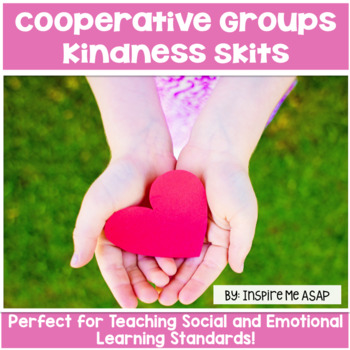 Cooperative Group Kindness Skits
