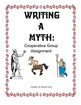 Writing A Myth: Cooperative Group Project