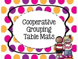 Cooperative Grouping Table Mats