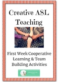 ASL Cooperative Learning Activities - First Week ASL, Deaf