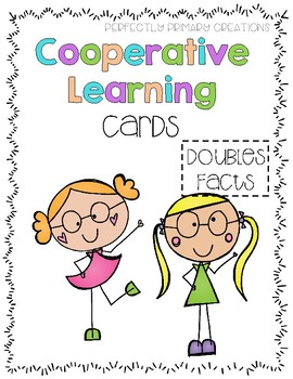 Cooperative Learning Cards: Doubles Facts!