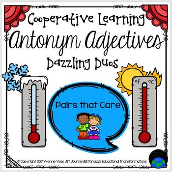 Cooperative Learning Dazzling Duos Pairs that Care Antonym Adjectives