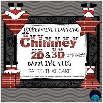Cooperative Learning Dazzling Duos Pairs that Care Chimney 2D & 3D Shapes